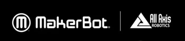 提升車間效率 | ALL AXIS ROBOTICS與MAKERBOT強強聯手